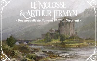 LE MOLOSSE / ARTHUR JERMYN